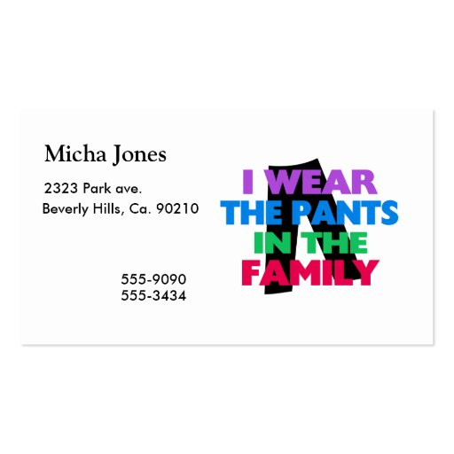 I Wear The Pants In The Family Business Card Templates