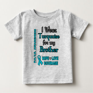 I Wear Turquoise for...Brother Baby T-Shirt