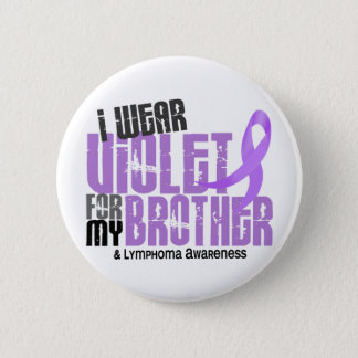I Wear Violet Brother 6.2 Hodgkin's Lymphoma 2 Inch Round Button