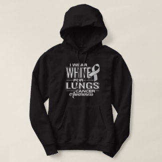 I Wear White For Lungs Cancer Awareness Hoodie