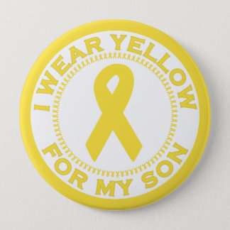 I Wear Yellow For My Son 4 Inch Round Button