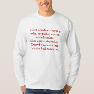 I Went Christmas Shopping - Basic Long Sleeve T-Shirt
