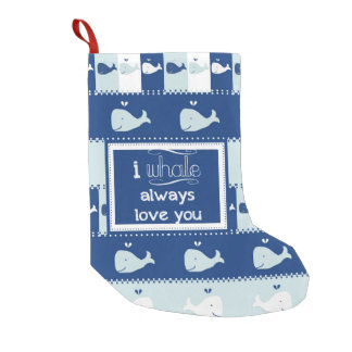 I Whale Always Love You Small Christmas Stocking
