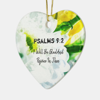 I Will Be Glad And Rejoice In Thee Ceramic Ornament