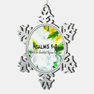 I Will Be Glad And Rejoice In Thee Snowflake Pewter Christmas Ornament
