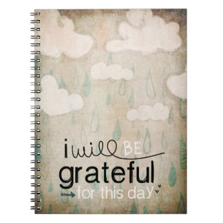I Will Be Grateful For This Day   Storm Clouds Spiral Notebook