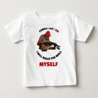 i-will-build-the-wall-myself baby T-Shirt