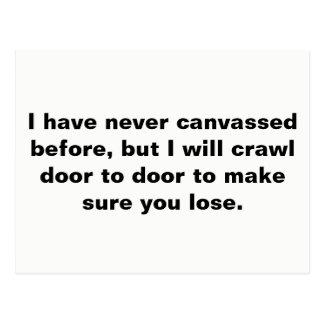 I Will Crawl Door To Door (All Ages Version) Postcard