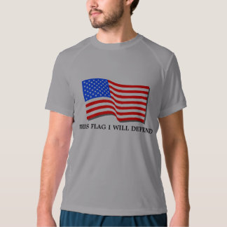I WILL DEFEND THIS FLAG T-SHIRT