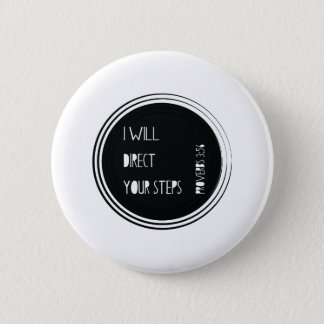I will direct your steps Proverbs Christian Verse 2 Inch Round Button