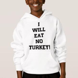 I Will Eat No Turkey