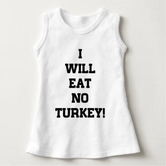 I Will Eat No Turkey Dress