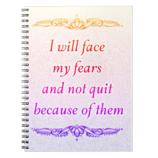 I will face my fears - Positive Quote´s Notebook