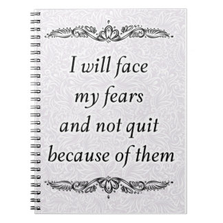 I will face my fears - Positive Quote´s Notebooks