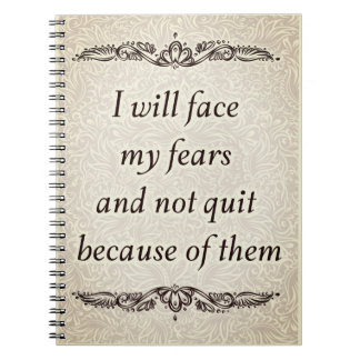 I will face my fears - Positive Quote´s Spiral Notebook