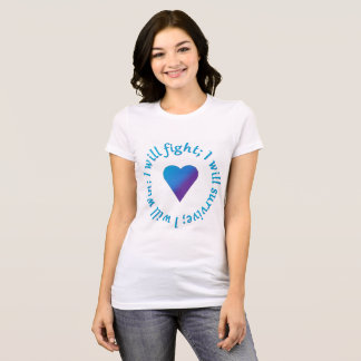 I Will Fight; Survive; Win Suicide Awareness Tee