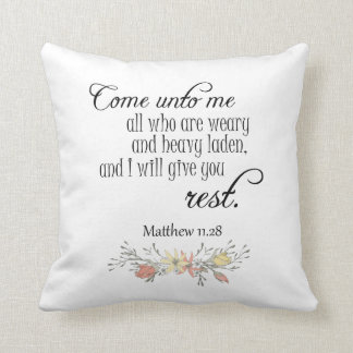 I will give you rest Bible Verse Throw Pillow
