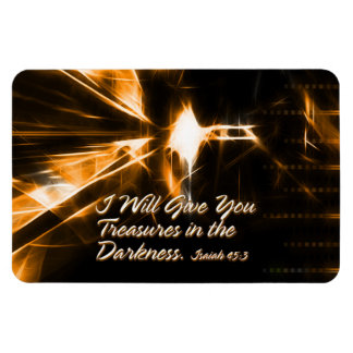 I Will Give You Treasures in the Darkness Isaiah Magnet