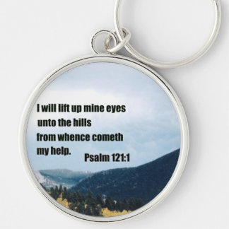 I will lift up mine eyes unto the hills... Silver-Colored round keychain