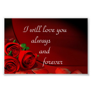 I will Love you always and forever Poster