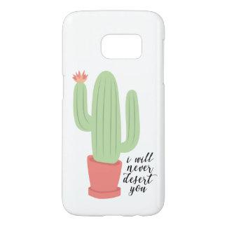 I Will Never Desert You Cactus Phone Case