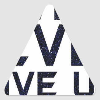 I will never give up triangle sticker