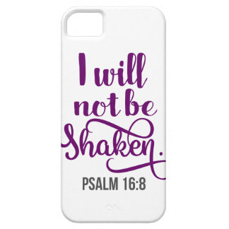 I WILL NOT BE SHAKEN iPhone 5 CASES