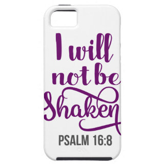 I WILL NOT BE SHAKEN iPhone 5 COVERS