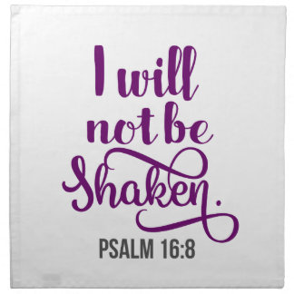 I WILL NOT BE SHAKEN NAPKIN