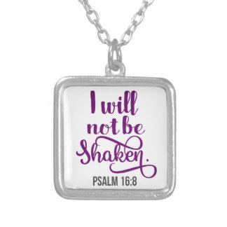 I WILL NOT BE SHAKEN SILVER PLATED NECKLACE