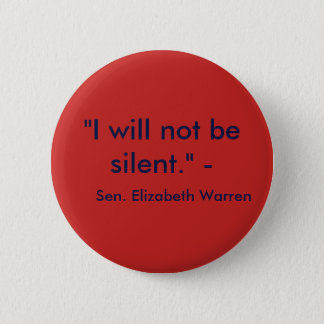 I will not be silent. 2 inch round button
