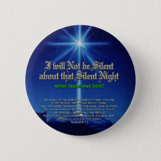 I will not be Silent about Silent Night 2 Inch Round Button