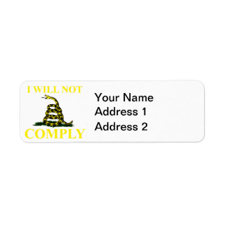 I Will Not Comply Return Address Label