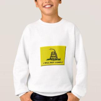 I will not comply sweatshirt