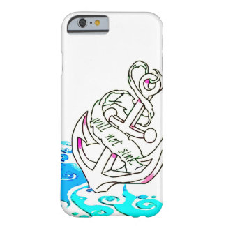 I Will Not Sink iPhone 6 case