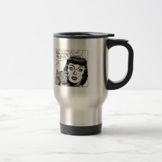 I ... Will ... Obey ... Travel Mug