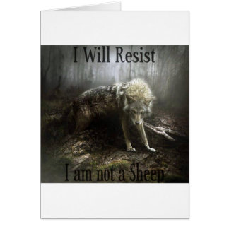 I Will Resist Wolf Card