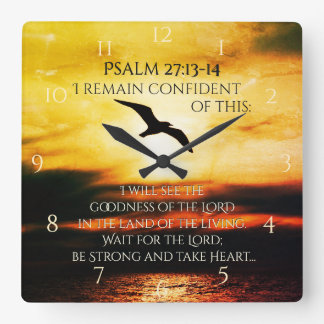 I will see the goodness of the Lord Psalm 27:13-14 Wallclock