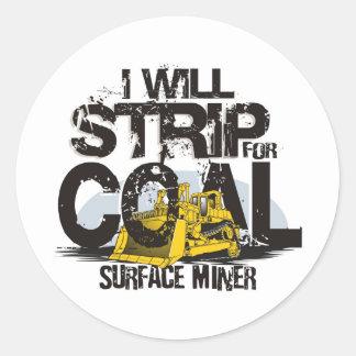 I WILL STRIP FOR COAL CLASSIC ROUND STICKER