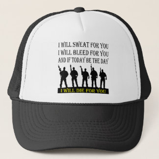 I Will Sweat Bleed & Die For You Trucker Hat