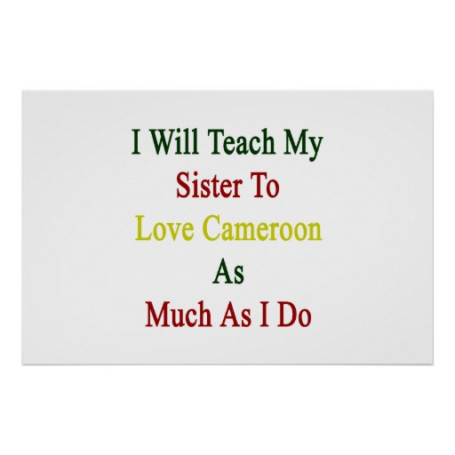 I Will Teach My Sister To Love Cameroon As Much As Poster