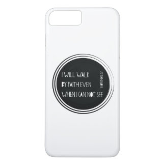 I will walk by Faith iPhone 8 Plus/7 Plus Case