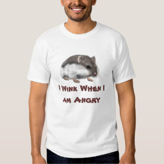 I wink when I am angry Tshirt
