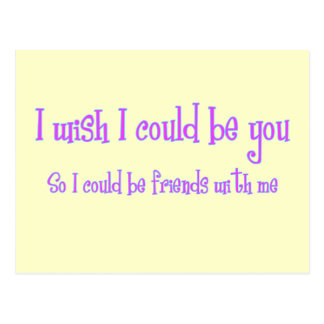 I wish I could be you Postcard