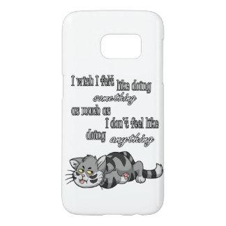 I Wish I Felt Like... Samsung Galaxy S7 Case