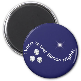 i wish it was bunco night 2 inch round magnet