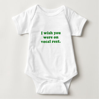 I wish you were on vocal rest baby bodysuit