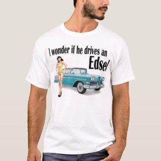 I wonder if he drives an Edsel 2 T-Shirt