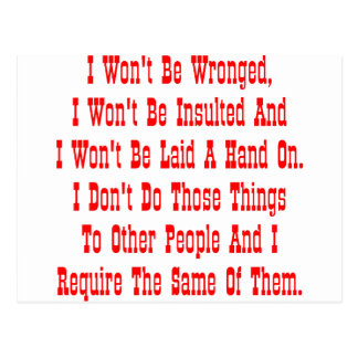 I Won't Be Wronged, I Won't Be Insulted, And I Postcard