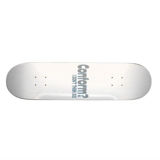 I Won't Conform Skateboard Decks